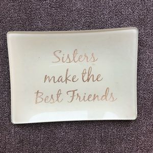 Sisters Make the Best Friends Tray